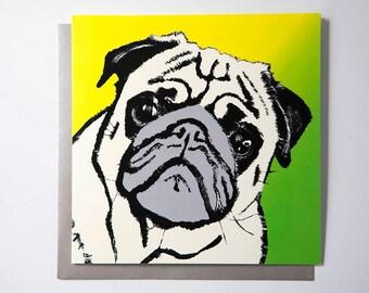 Pug Greetings Card, Pug card, Dog Greetings Card