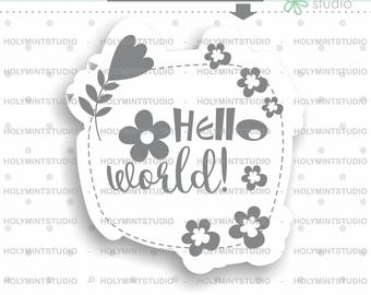 Hello World, Cutting Files, PNG file, PNG files, PNG, png files cute, Cutting File, World png, Quote Clipart, Inspirational Quote, Graphics