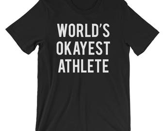 World's Okayest Athlete T-Shirt