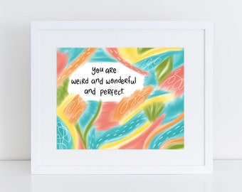 Weird Wonderful Perfect Abstract Art Print, Poetry Print, Downloadable Wall Art, Home Decor, Instant Download