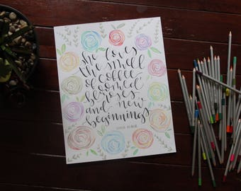 Coffee and Roses Quote Made with Colored Pencils