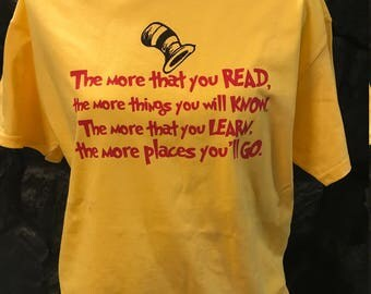 Dr Seuss The more that you Read Tshirt