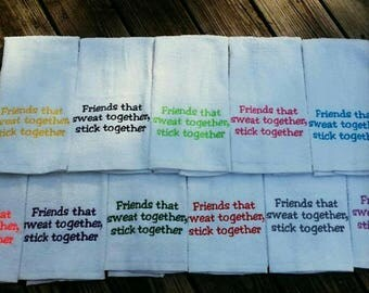 SALE Friends That Sweat Together, Stick Together Sweat Towel, Gym Towel, Friends gift