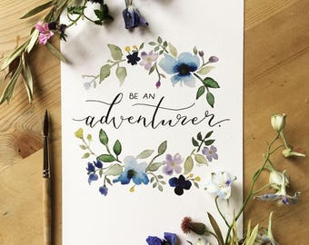 Be An Adventurer A5 Print
