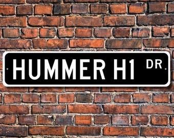 Hummer H1, General Motors Hummer H1 lover, Hummer H1 sign, large utility vehicle, 4 wheel drive, Custom Street Sign, Quality Metal Sign