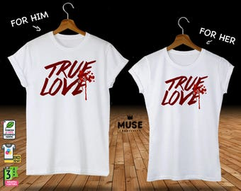 """Set of 2 Couple """"True Love"""" white t-shirt printed """"DTG"""" on 100% Organic Cotton, Gift for friends, gifts for Girl and Boy 2018 NEW"""