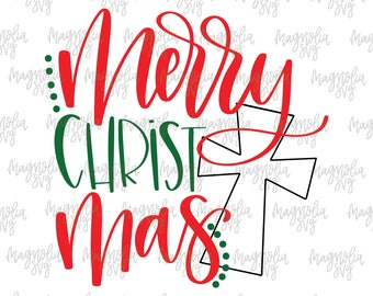 Merry Christ Mas svg, Merry Christmas svg, Christmas svg, Christian Christmas svg, Merry Christmas design for Silhouette and Cricut Machines