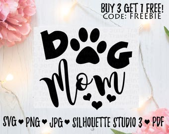 Dog Mom SVG Silhouette Studio 3 Cricut DIY Cut and Print Files Make Signs Cards T Shirts Cups Images