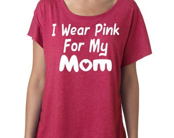 I wear pink for my mom shirt- Breast Cancer Awareness Shirt - Hot pink , White- GLITTER - sizes small to xxxl - YOU CHOOSE