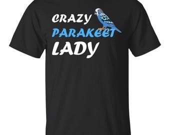 Crazy Parakeet lady-Blue parakeet G200 Gildan Ultra Cotton T-Shirt