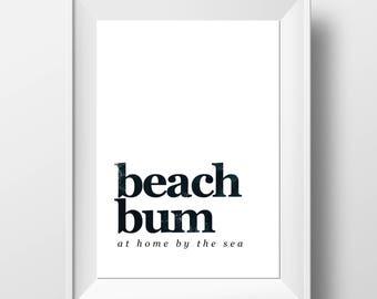 Seaside Wall Art - Beach Bum Print - Beach Lover Gift - Beach Theme Decor - Surfer Print - Surfer Home Decor - Beach Lover Art - Sea Lover