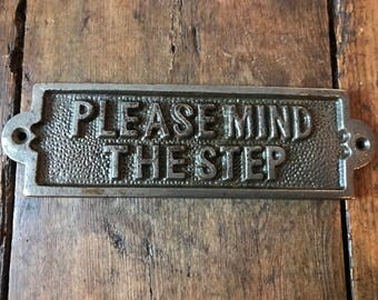Cast Iron 'Please Mind The Step' Plaque Great Rustic Sign 180mm X 54mm Vintage Style