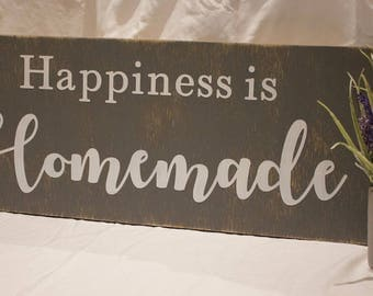Happiness is Homemade Wooden Sign