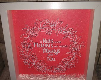 If Nans were Flowers we would pick you Frame