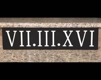Roman numeral custom date wood sign