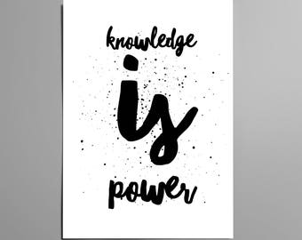 Knowledge is Power / Typographic Digital Print