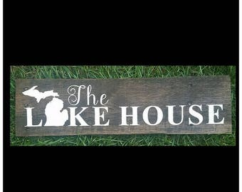 "State ""Lake House"" Sign"