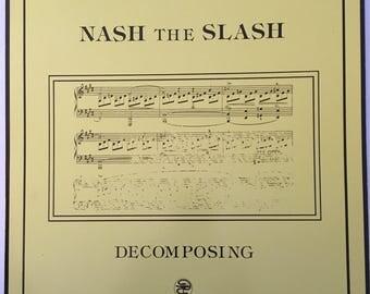 Nash the Slash Decomposing EP vintage vinyl record