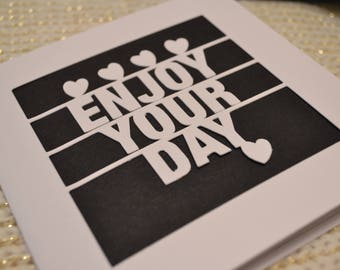 Enjoy Your Day Papercut Greetings Card Celebration