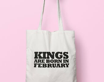 Kings Are Born In February Tote Bag Long Handles TB1494