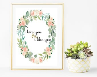 i love you and i like you / Parks and Recreation Prints/ Leslie Knope Quotes