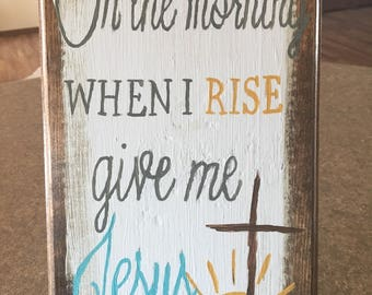 Give me Jesus Sign