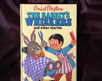 FREE POSTAGE Enid Blyton the Rabbits Whiskers and other stories childrens book retro vintage Darrell waters