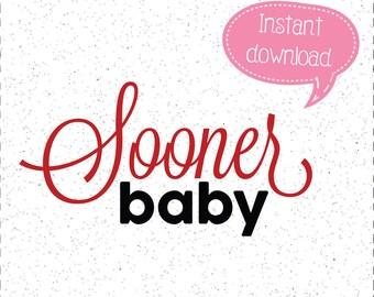 Sooner Baby SVG, Sooner SVGs, Sooners SVG, Oklahoma SVGs, SVGs, Cricut Cut File, Silhouette File