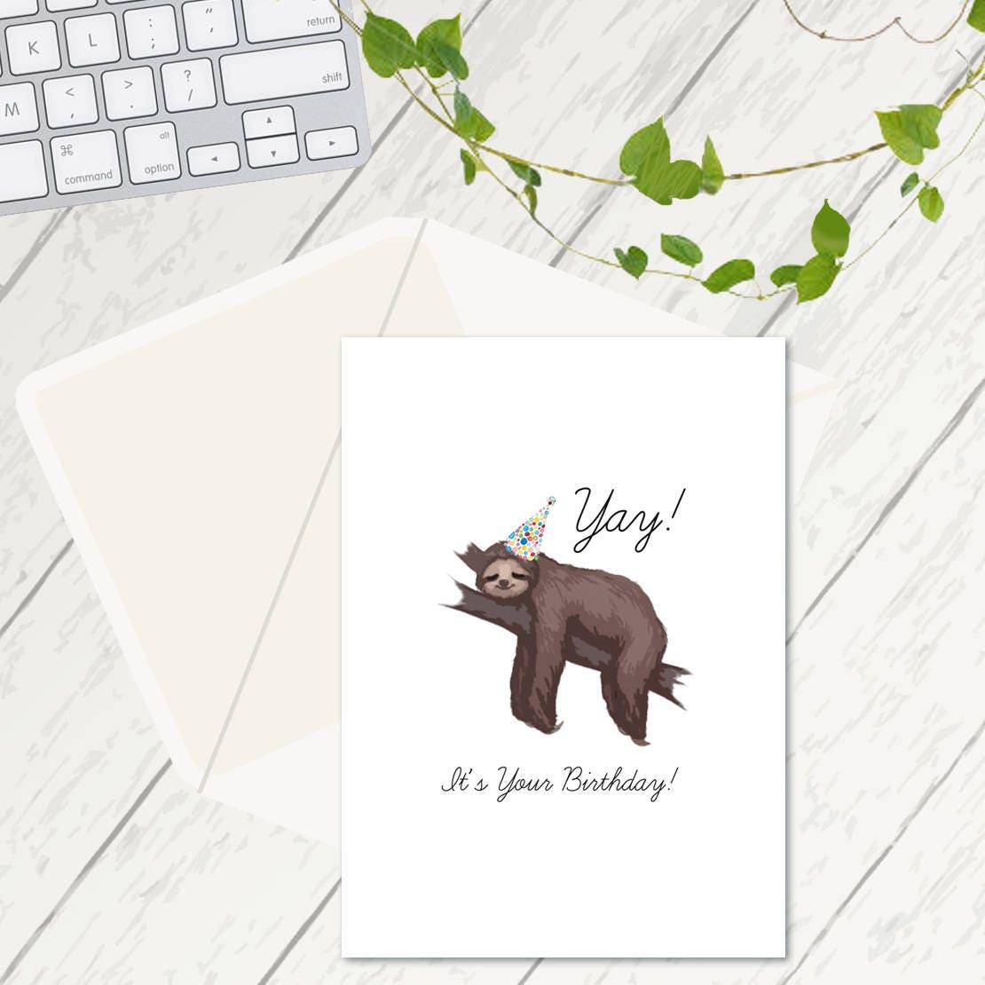 Yay Its Your Birthday Birthday Cards Sloth Birthday Card Sloth