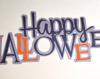 HAPPY HALLOWEEN ~ premade pre-made scrapbook page title paper piecing pieces