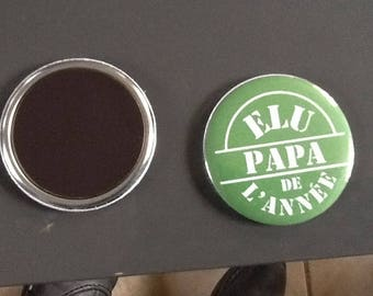 Very nice 56 MM elected Dad of the year Magnet
