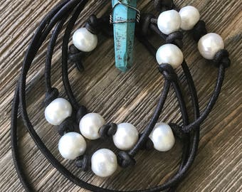 Leather, Turquoise & Fresh Water Pearls