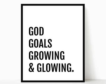 God Goals Grow Glow, Printable Art, Quote, Wall Art, Inspirational Quote, Motivational, Home Décor, Dorm Room, Typography Art, Download