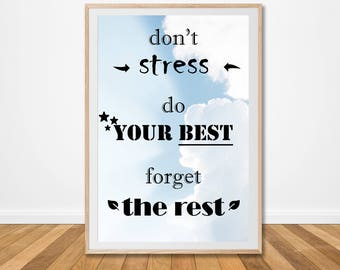 Quote quotes print dont stress download modern do your best inspirational digital wall art motivational printable living poster large decor