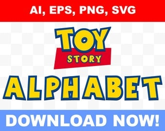Toy Story alphabet, number and letters, create your custom logo, ready to use and edit, EPS, SVG, AI, png