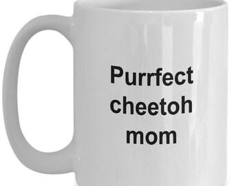Cheetoh mug - Purrfect Cheetoh Mom - Cheetoh Coffee mug