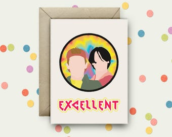 Bill & Ted Pop Art and Quote A6 Blank Greeting Card with Envelope