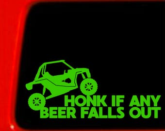 Honk If Any Beer Falls Out