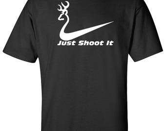 Funny Hunting Shirt Just Shoot It Sz:S-2XL