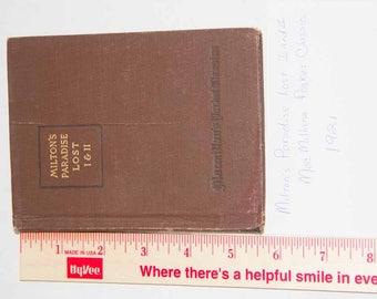 Milton's Paradise Lost I and II MacMillans Pocket Classics 1921 Edited by William I Crane
