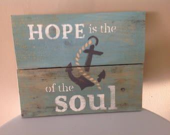Rustic Aqua Hope is the Anchor