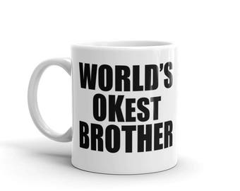 World's OKest Brother Mug