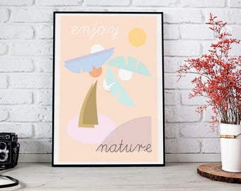 Nature Print, Enjoy Nature Print, Nature Poster Download, Palm Trees Print, pastel colors, abstract art, Miami Style