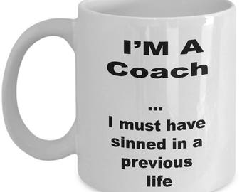 Coach Coffee Mug – I'm a Coach Novelty Ceramic Souvenir Gift