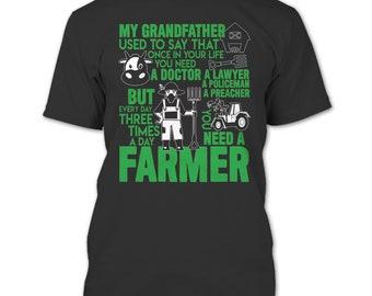 My Grandfather T Shirt, You Need A Farmer T Shirt