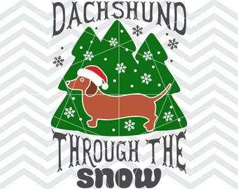 Dachshund through, Dachshund, Dachshund svg, Dachshund dxf, The snow svg, The snow dxf, Weiner dog svg, Dachshund svg file, Christmas svg