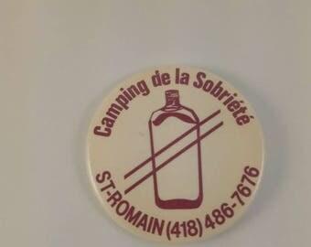 Vintage sober camping pinback button