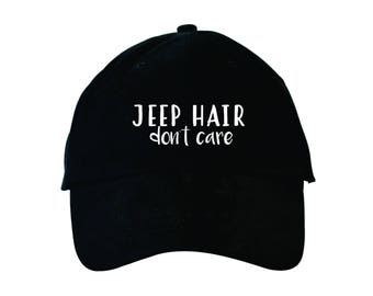 "Jeep Hair Don't Care - Unisex ""Dad Hat"" Baseball Cap"