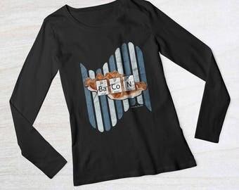 BaCoN T-shirt | Bacon | Bacon shirt | Bacon lover | Funny bacon shirt | Bacon gift |  Funny bacon t-shirt | Ladies Long Sleeve T-Shirt
