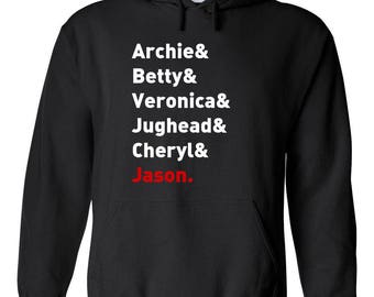"Riverdale TV Show ""Character Names - Archie Betty Veronica Jughead Cheryl & JASON"" Hoodie"